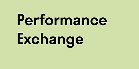Performance Exchange In Conversation : Thinking Through Medium Specificity tickets