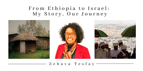 From Ethiopia to Israel: My Story, Our Journey tickets