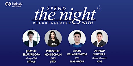 Spend the Night with Bitkub: Tech-Takeover tickets