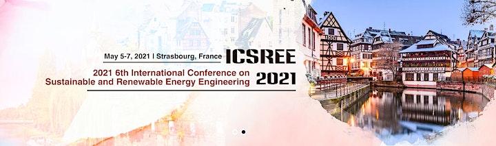 6th Intl. Con. on Sustainable & Renewable Energy Engineering (ICSREE 2021) image