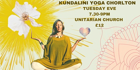 KUNDALINI YOGA CLASS - CHORLTON - TUES 27th OCT tickets