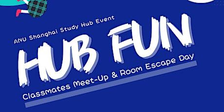 [ANU Study Hub Event] HUB FUN:同学见面会&密室大逃脱 Classmates Meet-Up & Room Escape tickets