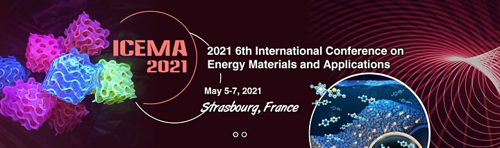 6th Intl. Conference on Energy Materials and Applications (ICEMA 2021) image