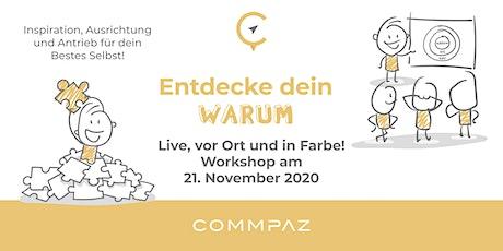 Entdecke Dein WARUM - Commpaz OFFLINE Workshop Tickets