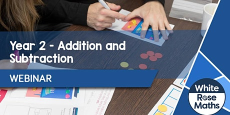 **WEBINAR** Year 2 Addition & Subtraction - 22.10.20 tickets