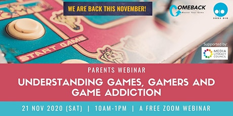 Parents Webinar: Understanding Games, Gamers and Game Addiction tickets