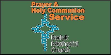 Bedok MC - 4 Oct Prayer & Holy Communion Service (3pm) tickets