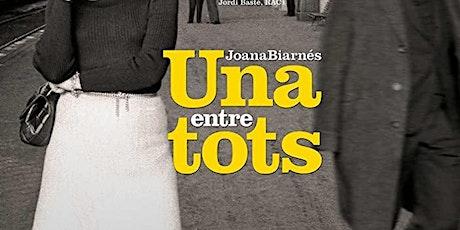 """Projecció """"Joana Biarnés, una entre tots"""" - Cicle art i feminisme billets"""