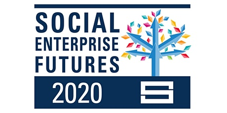 Social Enterprise Futures 2020 tickets