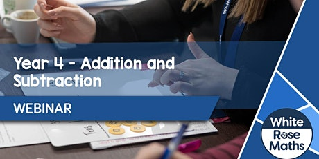 **WEBINAR** Year 4 Addition & Subtraction - 30.09.20 tickets