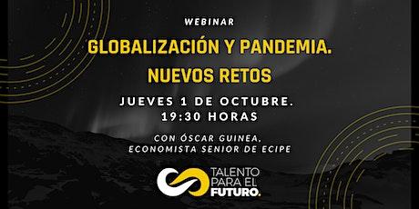 Globalización y Pandemia. Nuevos retos que afrontar entradas