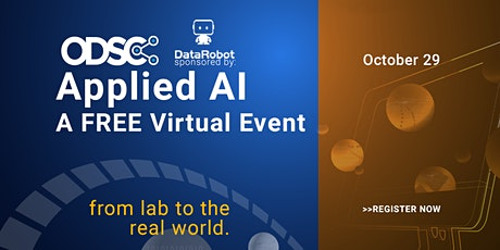 APPLIED AI  West 2020    AN ODSC FREE VIRTUAL EVENT tickets