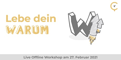 Lebe dein WARUM - Commpaz Offline Workshop - Tickets