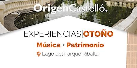 Origen Castelló. Experiencias Otoño. Música + Patrimonio entradas