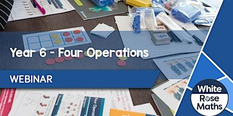 **WEBINAR** Year 6 Four Operations - 08.10.20 tickets
