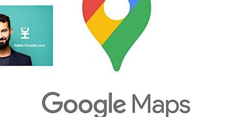 GoogleMap & GoogleMyBusiness :  communiquez ! initiation(Petit groupe) billets