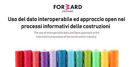 Uso del dato interoperabile ed approccio open nei processi edili biglietti