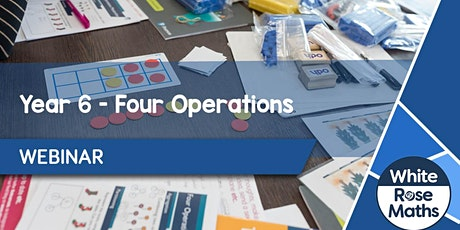 **WEBINAR** Year 6 Four Operations - 07.10.20 tickets