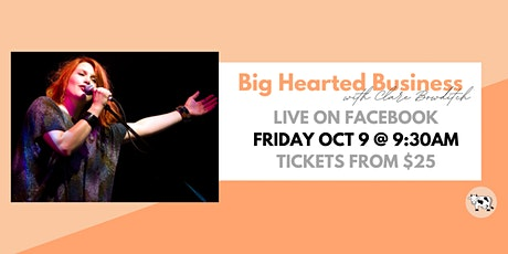 Big Hearted Business with Clare Bowditch tickets