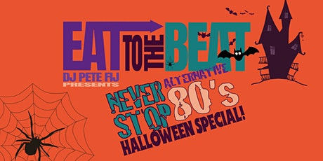 Eat To The Beat presents Never Stop  Alt/Goth/80s tickets