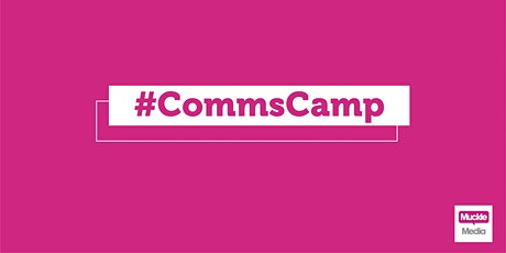 #CommsCamp | Strategic Communications Planning tickets