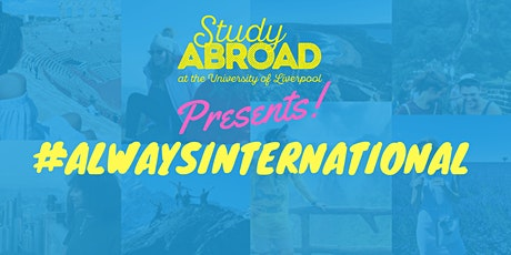 #AlwaysInternational Study Abroad Returnee Event tickets
