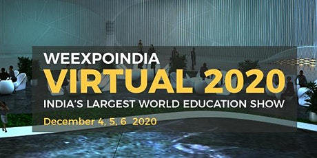 WEEXPOINDIA INDIA'S LARGEST WORLD EDUCATION SHOW tickets