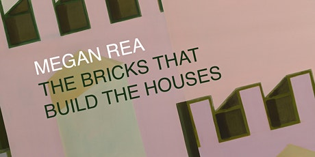 THE BRICKS THAT BUILD THE HOUSES Private View tickets