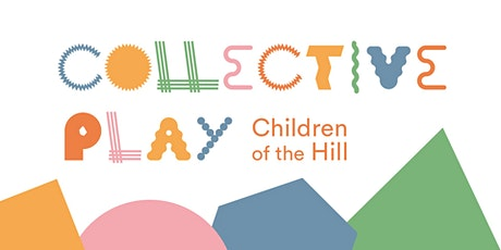 Collective PLAY: Children of the Hill tickets