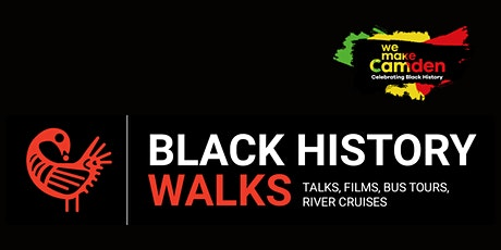 Camden Black History Season: Black History Walks Book Launch tickets