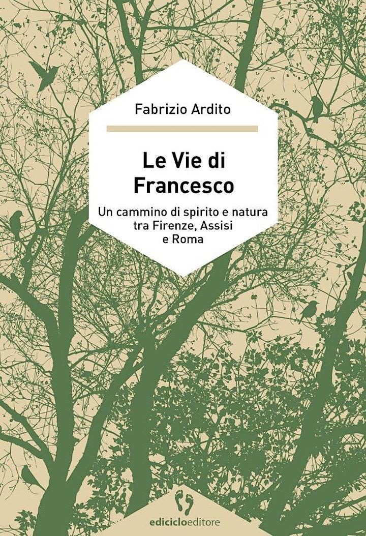 Immagine OLV - Presentazione del libro di Fabrizio Ardito: Le vie di Francesco