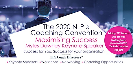 The 2020 NLP & Coaching Convention - Postponed tickets