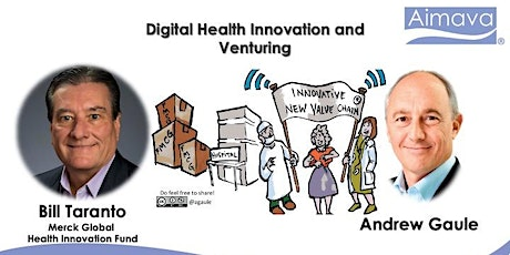 Digital Health Innovation and Venturing - Bill Taranto, Merck GHI Fund tickets