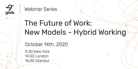 The Future of Work: New Models - Hybrid Working tickets
