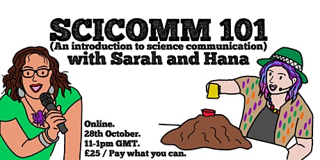 SciComm  101 with Sarah and Hana tickets