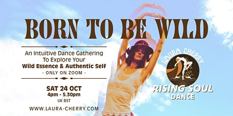 Rising Soul Dance: Born To Be Wild (Online Workshop) tickets