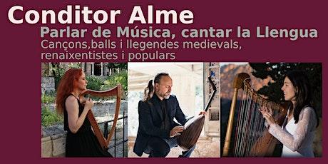 Conditor Alme.  6é Festival de Música Antiga la Vila del Joy. Concert  22h entradas