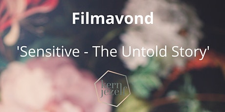 Filmavond 'Sensitive - The Untold Story' tickets