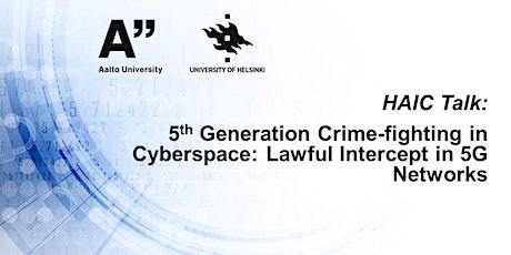 HAIC talk: 5th Generation Crime-fighting in Cyberspace bilhetes