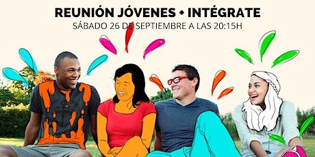 Reunión CCM Jóvenes e Intégrate +30 entradas
