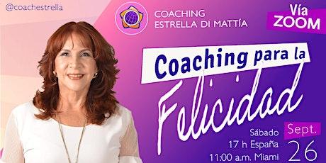 Coaching para La Felicidad Estrella Di Mattía,Motivadora, Neuro-Life-Coach. boletos