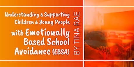 Dr Tina Rae Supporting Young People with Emotionally Based School Avoidance