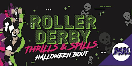 THRILLS & SPILLS HALLOWEEN ROLLER DERBY BOUT tickets