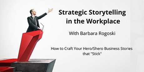Strategic Storytelling in the Workplace - How to Tell Stories that Stick tickets