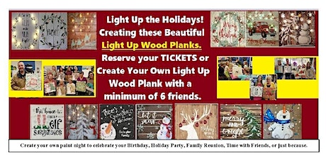 Create Your Light Up Wood Plank, Paint Night tickets