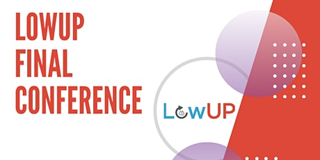 Towards zero energy buildings in Europe: LowUP Final Conference tickets