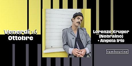 Lorenzo Kruger (Nobraino) | Tambourine biglietti