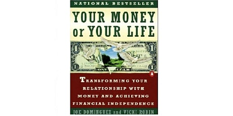 """Book Club Discussion:  """"Your Money or Your Life"""" tickets"""