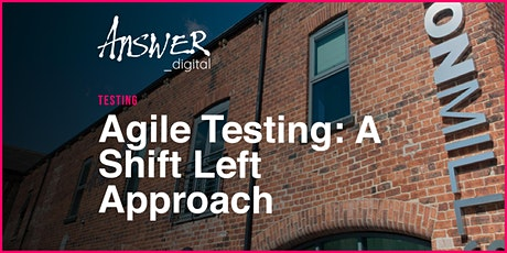 Agile Testing: A Shift Left Approach tickets