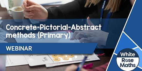 **WEBINAR** Concrete-Pictorial-Abstract Methods  - 15.10.20 tickets